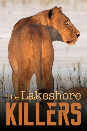 Xem Phim Những Sát Thủ Ven Hồ - The Lakeshore Killers