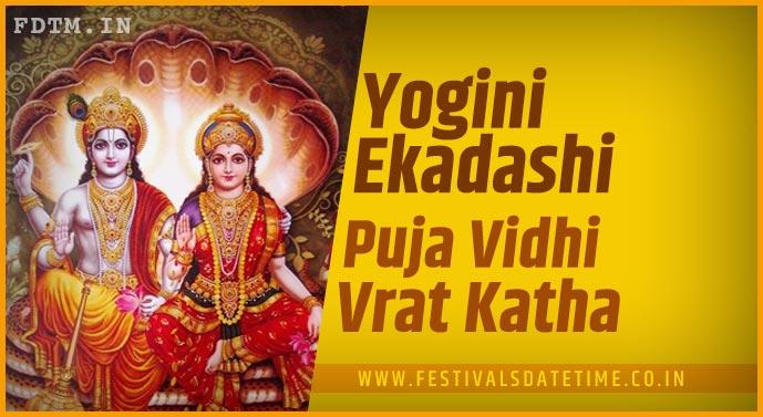 Yogini Ekadashi Puja Vidhi and Yogini Ekadashi Vrat Katha