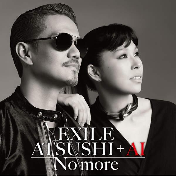 [Single] EXILE ATSUSHI + AI – No more (2016.03.09/MP3/RAR)