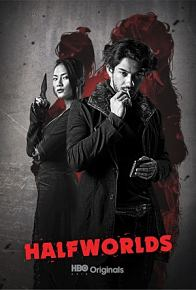 Halfworlds Temporada 1