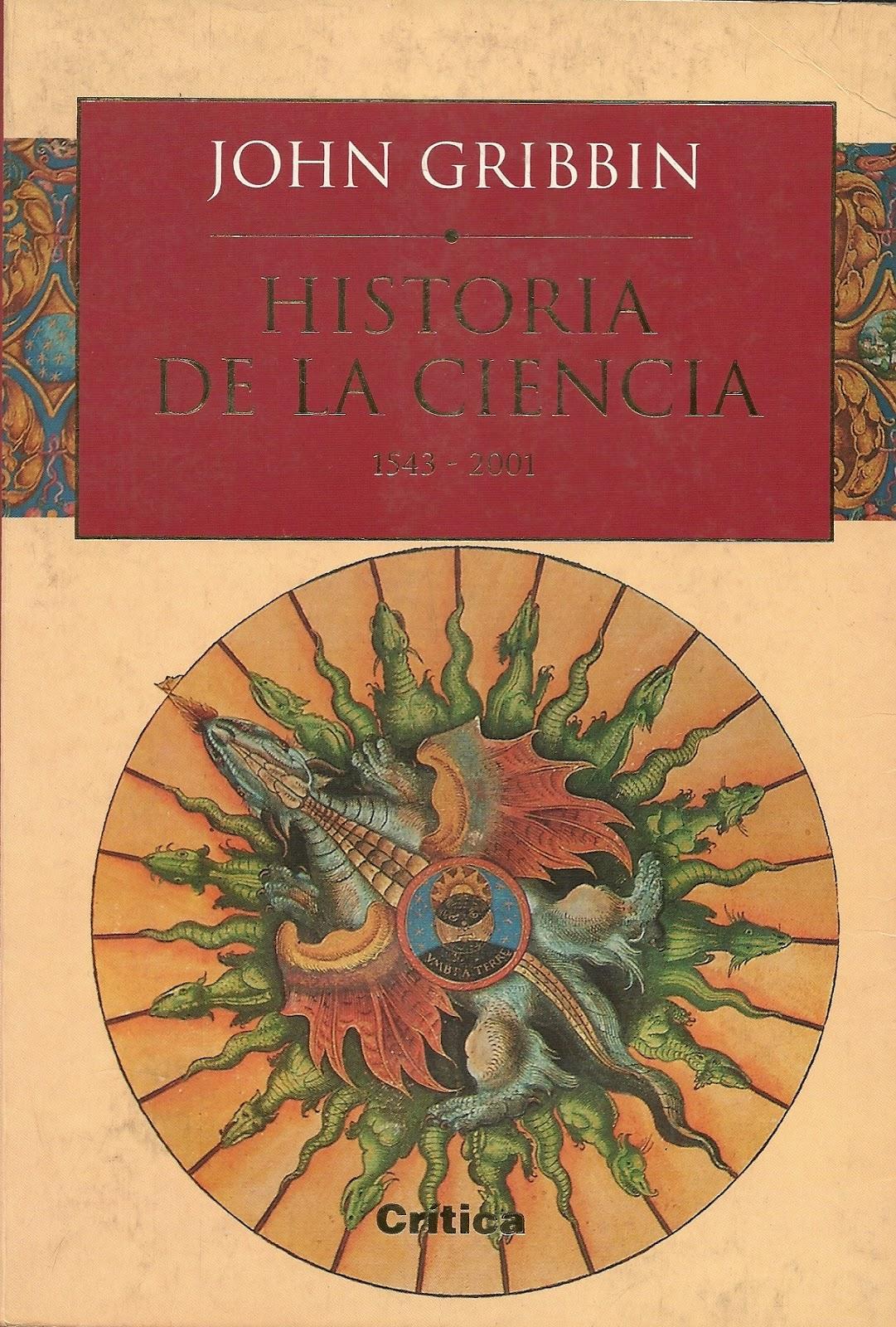 Historia de la Ciencia 1543-2001 – John Gribbin