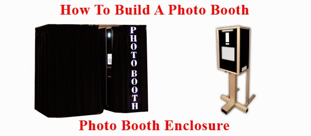 how to build a photo booth part 7 photo booth enclosure photo