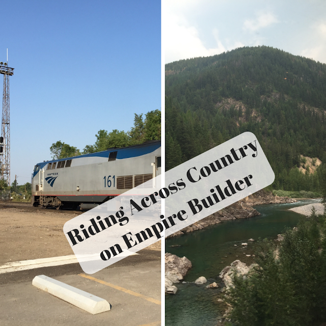 Riding Amtrak's Empire Builder Cross Country