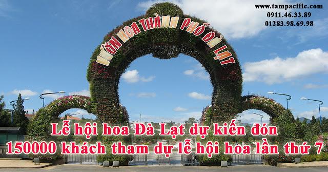 Lễ hội hoa Đà Lạt dự kiến đón 150000 khách tham dự lễ hội hoa lần thứ 7