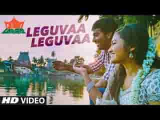 Leguvaa Leguvaa Full Video Song