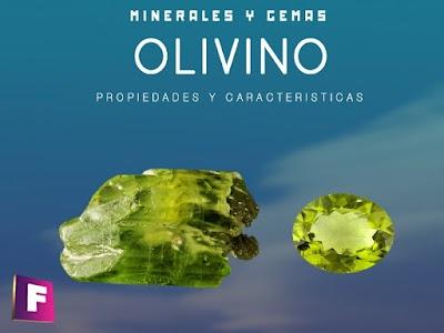 Olivino - Propiedades, características y sus variedades