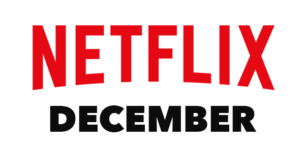 What's Coming to Netflix in December