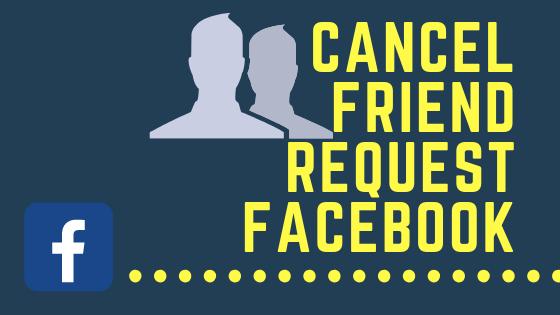 Cancel Friend Request Facebook