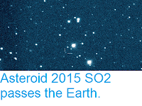 http://sciencythoughts.blogspot.co.uk/2017/10/asteroid-2015-so2-passes-earth.html