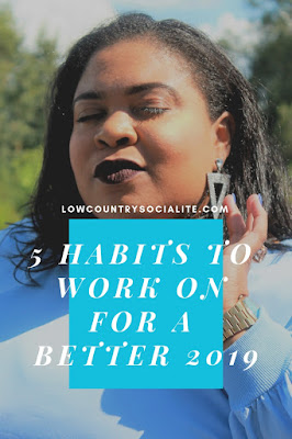 The Low Country Socialite, Plus Size Blogger, Savannah Georgia, Good Habits for 2019