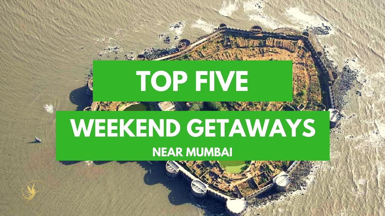 Top 5 Weekend Getaway Spots Near Mumbai Priya Adivarekar