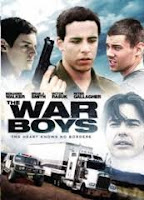 The war boys, 2009