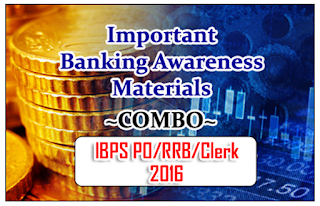 "Important Banking Awareness Materials ""COMBO"" for IBPS PO/RRB/Clerk  Exams 2016"