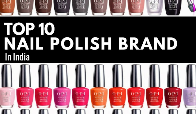 Top 10 Nail Polish Brands in India