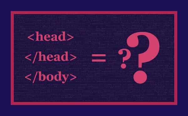 Ketika Kode <head>, </head>, dan </body> Tidak ada pada Template Blog, Bagaimana Menemukannya?