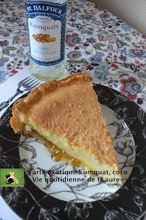 Vie quotidienne de FLaure: Tarte exotique kumquat, coco
