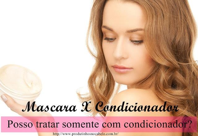 Mascara x Condicionador