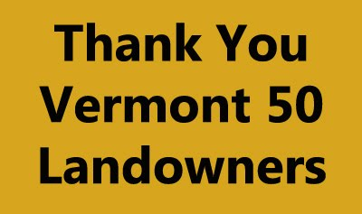 Thank You VT50 Landowners