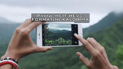 iPhone HEIF, HEVC resim uzantısını değiştirme,