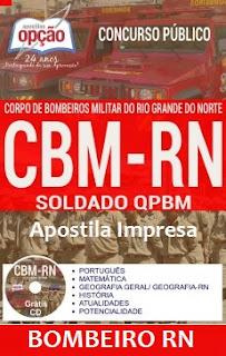 Apostila Impressa Concurso BMRN Bombeiro-RN - Soldado BM - CFSd.
