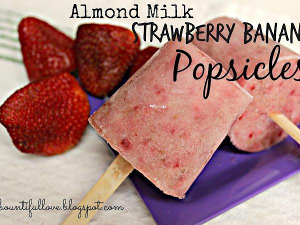 Almond Milk Strawberry Banana Popsicles