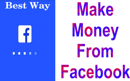 Make Money,Facebook page, best way