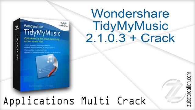 Wondershare TidyMyMusic 2.1.0.3 + Crack