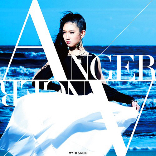 ANGER/ANGER by MYTH & ROID