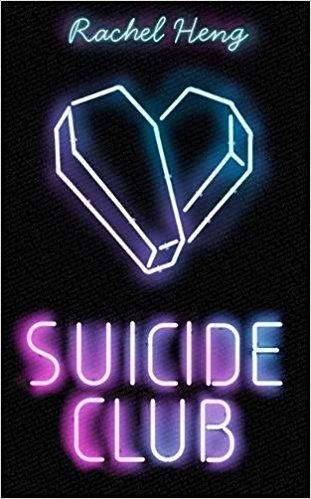 Suicide Club Rachel Heng