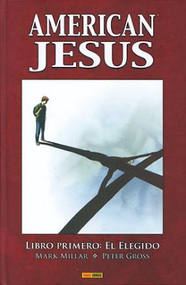 "AMERICAN JESUS"" de Mark Milar y Peter Gross. Edita Panini Comics religión"