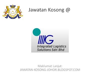 Jawatan Kosong Di Integrated Logistics Solution Sdn Bhd