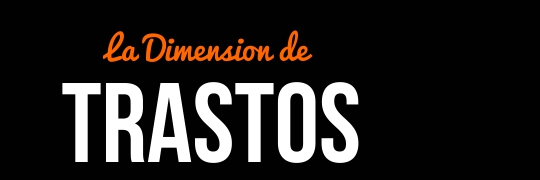 la dimension de trastos