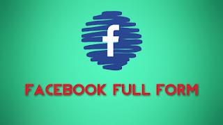Facebook Full Form : Facebook की Full Form Hindi में क्या है?
