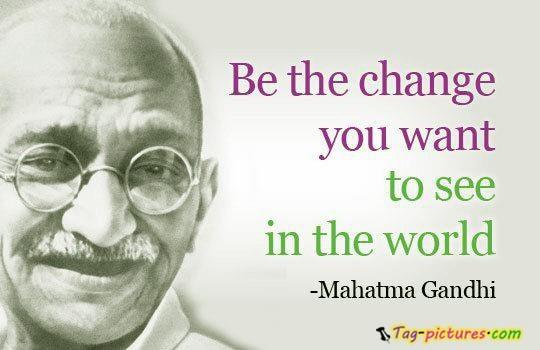 Gandhi Quotes: MC FÜBBment: Inspirational Words