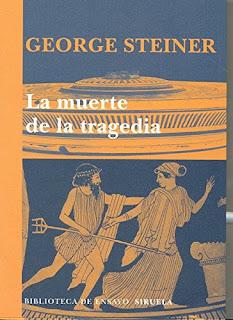 La muerte de la tragedia / George Steiner