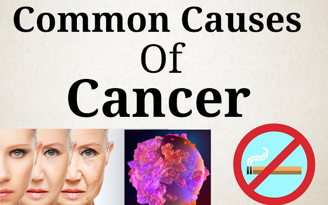 Common Causes Of Cancer