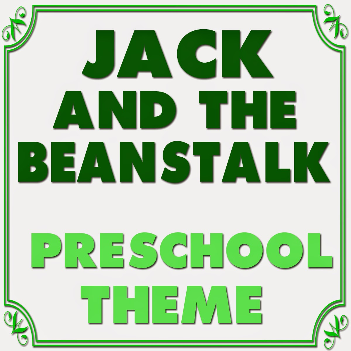 Mommy S Little Helper Jack And The Bean Stalk Preschool Theme