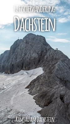 Dachstein Gletscherwanderung | Wanderung vom Dachsteingletscher über Feisterscharte und Guttenberghaus nach Ramsau |