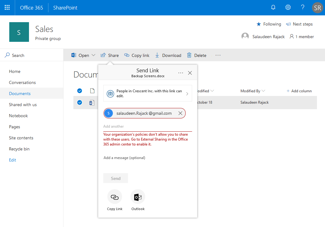 Your organization's policies don't allow you to share with these users. Go to External Sharing in the Office 365 admin center to enable it.