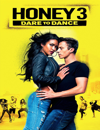 Ver Honey 3: Dare to Dance (2016) Online