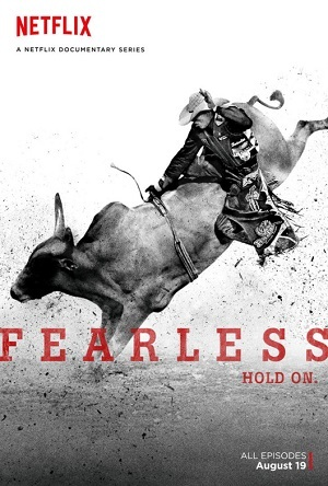 Fearless - 8 Segundos para a Glória Séries Torrent Download completo