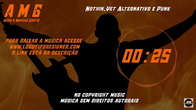 AMG Youtube Nothin Yet Alternativo e Punk AMG Audio e Musicas grátis