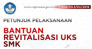 Download Petunjuk Pelaksanaan/Juklak Bantuan Revitalisasi UKS SMK Tahun 2019 I pdf