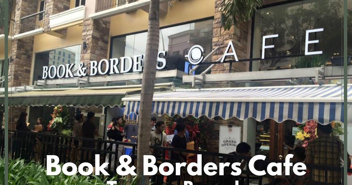 Books And Borders Cafe Tomas Morato Menu
