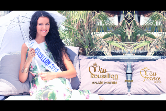 Miss Roussillon - Favorites Miss France 2016 ~ Le meilleur du net !