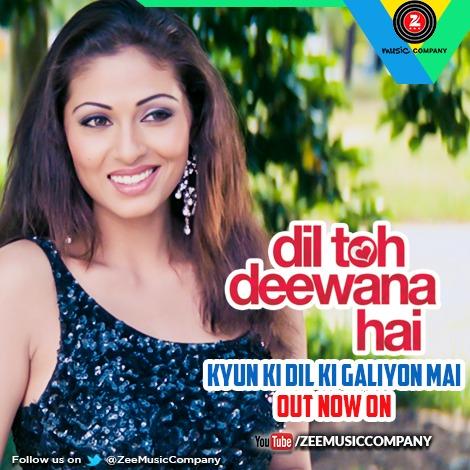Kyun Dil Ki Galiyo Mai - Dil Toh Deewana Hai (2016)