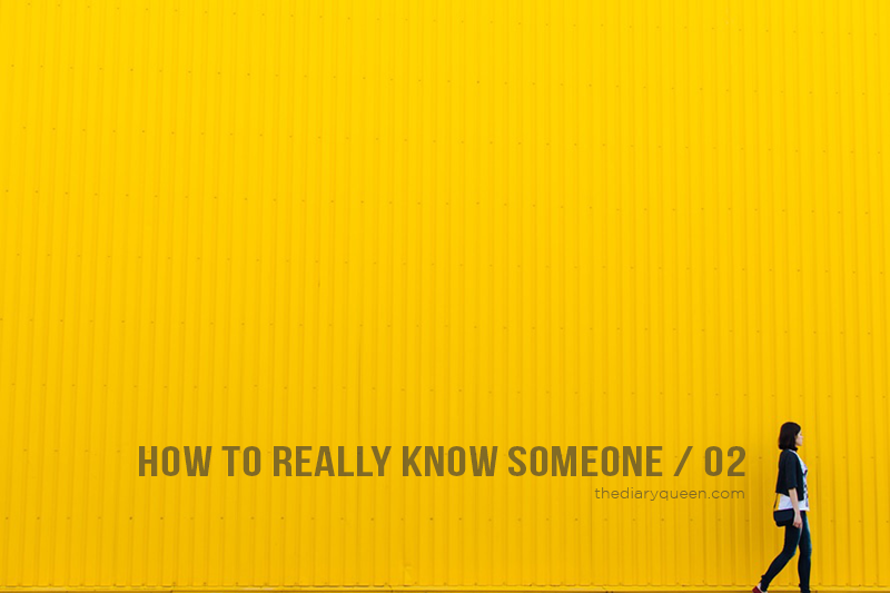 How To Really Know Someone, Vol. 02