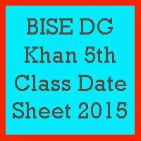 5th Class Date Sheet 2017 BISE DG Khan Board
