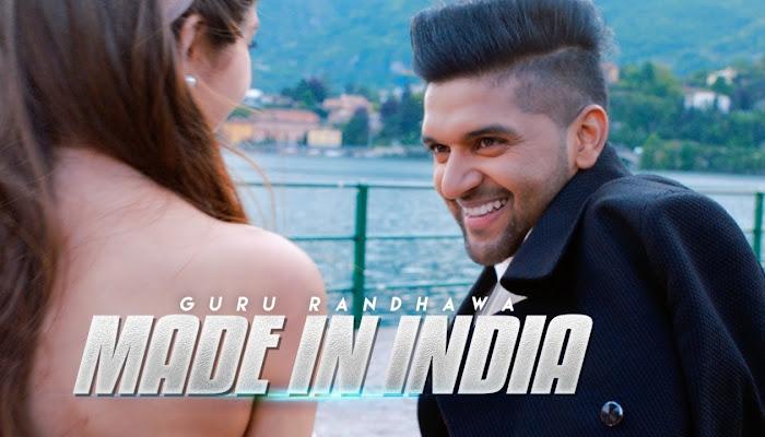 Guru Randhawa - Made In India - Full Video Song HD