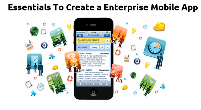 Essentials To Create a Perfect Enterprise Mobile App